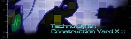 Techno Synth Construction Yard X